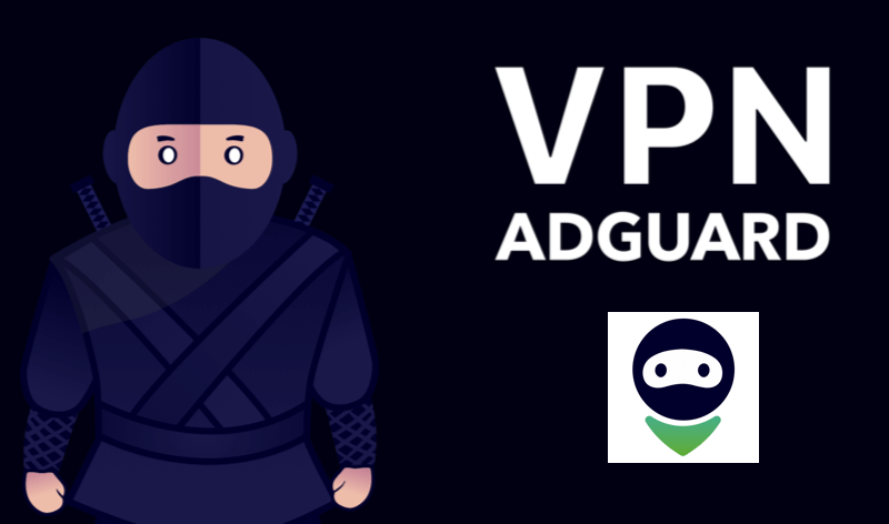 $19.99 AdGuard VPN Subscription & Special Discount