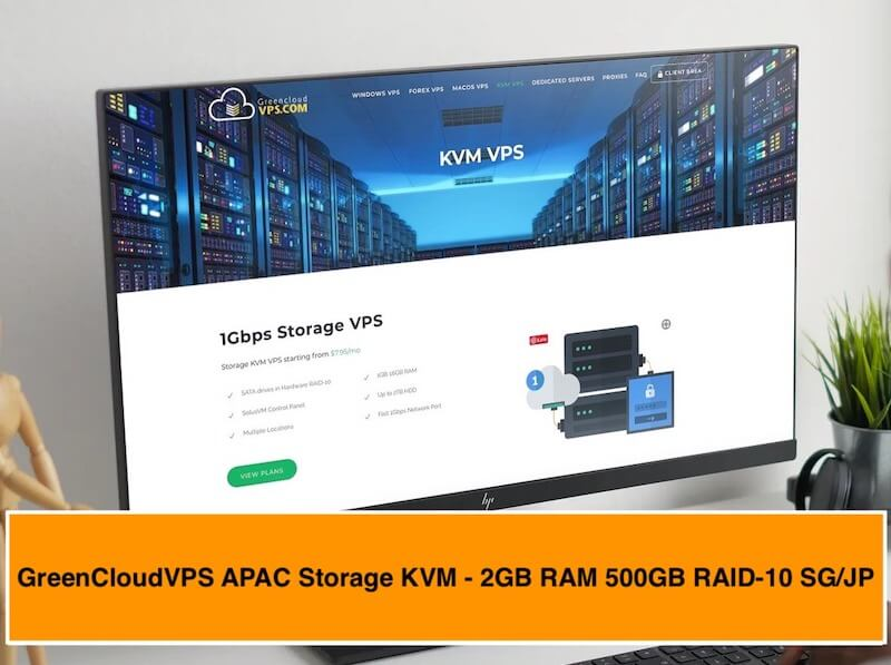 2021's January, GreenCloudVPS APAC Storage KVM - 2GB RAM 500GB RAID-10 - $6/mo or $50/year SG/JP