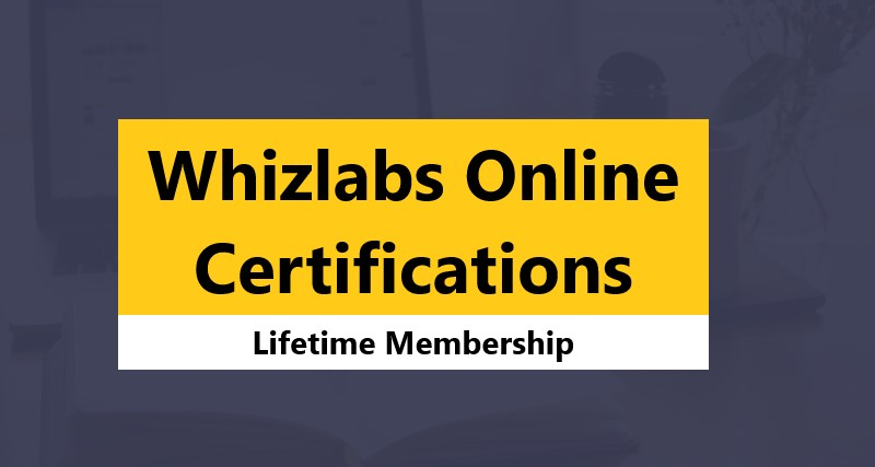$129.99 Whizlabs Online Certifications Lifetime Membership